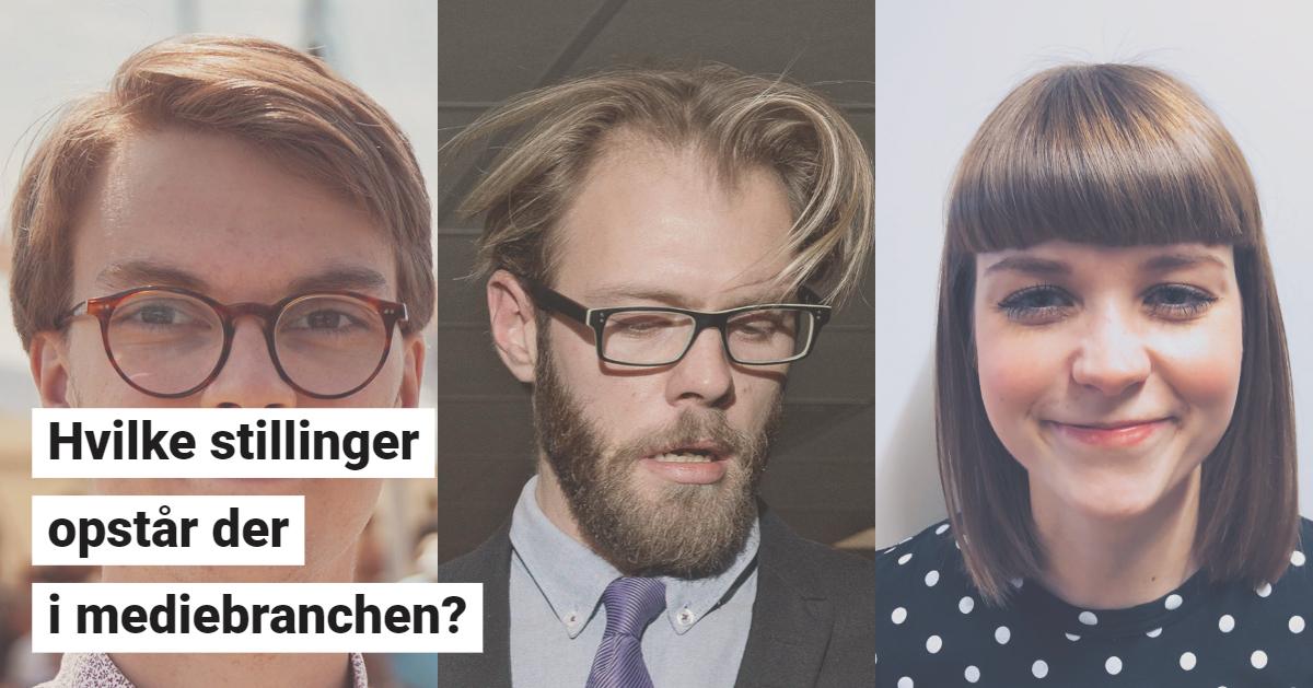 Fremtidens nye ansigter i mediebranchen